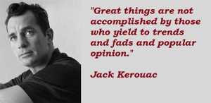 Quotes - The Official Licensing Website of Jack Kerouac